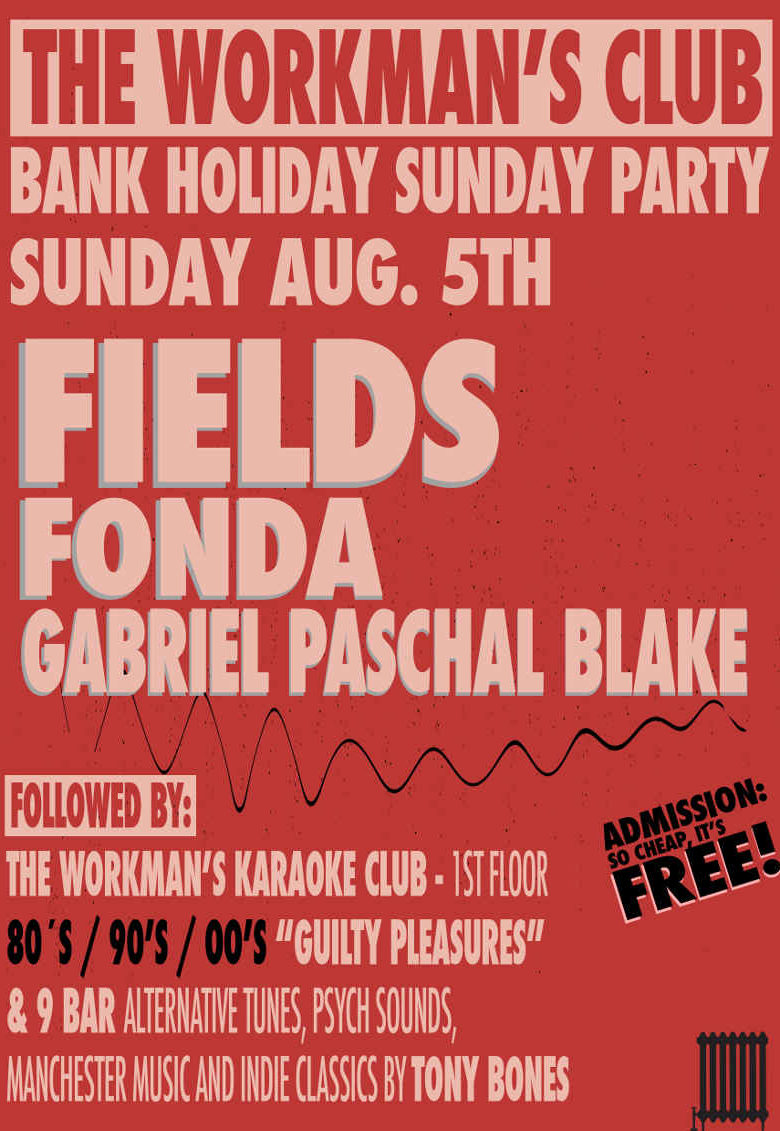 FREE Bank Holiday Sunday Party | The Workmans Club